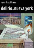 delirio de nueva york (ebook)-rem koolhaas-9788425228384