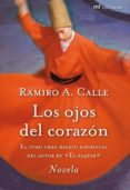 LOS OJOS DEL CORAZON - 9788427036284 - RAMIRO CALLE