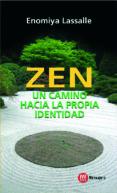 zen un camino hacia la propia identidad-hugo m. enomiya lassalle-9788427128484
