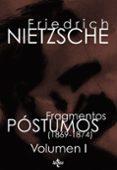 FRAGMENTOS POSTUMOS (1869-1874). VOLUMEN I - 9788430951284 - FRIEDRICH NIETZSCHE