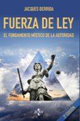 fuerza de ley (3ª ed.)-jacques derrida-9788430973484