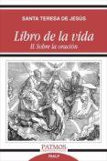 libro de la vida ii. sobre la oración (ebook)-santa teresa de jesús-9788432144752