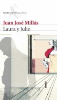 LAURA Y JULIO - 9788432212284 - JUAN JOSE MILLAS