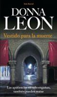 VESTIDO PARA LA MUERTE - 9788432228384 - DONNA LEON
