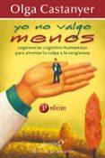 YO NO VALGO MENOS - 9788433021984 - OLGA CASTANYER