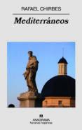 MEDITERRANEOS - 9788433971784 - RAFAEL CHIRBES