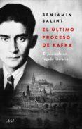 Descargar libros gratis android EL ÚLTIMO PROCESO DE KAFKA 9788434431584 (Literatura española)