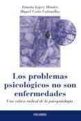 LOS PROBLEMAS PSICOLÓGICOS NO SON ENFERMEDADES - 9788436829884 - ERNESTO LOPEZ MENDEZ