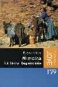MIMCINA. LA TERRA LLEGENDARIA - 9788466402484 - ROGER MIMO