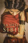 la última sibila (ebook)-isabel abenia-9788466663984