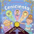 CENICIENTA - 9788467759884 - VV.AA.