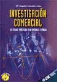 INVESTIGACION COMERCIAL: 22 CASOS PRACTICOS Y UN APENDICE TEORICO - 9788473562584 - MARIA ANGELES GONZALEZ LOBO