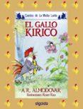EL GALLO KIRIKO - 9788476470084 - ANTONIO RODRIGUEZ ALMODOVAR