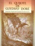 EL QUIJOTE DE GUSTAVO DORE (EDICION ESPECIAL CUARTO CENTENARIO) - 9788477290384 - VV.AA.