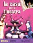 PACK LA CASA PER LA FINESTRA (LLIBRE + CD) - 9788478645084 - MONTSERRAT GINESTA