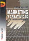 MARKETING Y CREATIVIDAD: UN ENFOQUE INSTRUMENTAL - 9788479781484 - SIMON MAJARO
