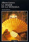 LA MUJER EN LA MURALLA - 9788483102084 - ALBERTO LAISECA