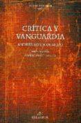 CRITICA Y VANGUARDIA - 9788483593684 - ANDRES SORIA OLMEDO