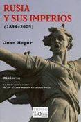 RUSIA Y SUS IMPERIOS (1894-2005) - 9788483830284 - JEAN MEYER