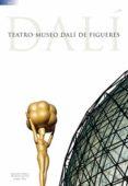 GUIA TEATRE-MUSEU DALI DE FIGUERES (ESPAÑOL) - 9788484781684 - JORDI PUIG