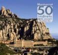 MONTSERRAT. 50 INDRETS AMB ENCANT - 9788490342084 - DAVID BALCELLS BADIA