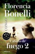 CONGO (CABALLO DE FUEGO 2) - 9788490627884 - FLORENCIA BONELLI