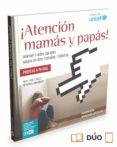 ¡atención mamás y papás!-angel pablo aviles-9788490989784
