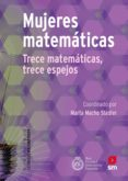 mujeres matemáticas (ebook-epub) (ebook)-marta macho stadler-9788491826484