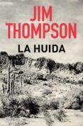 LA HUIDA - 9788491870784 - JIM THOMPSON