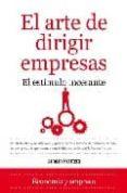 EL ARTE DE DIRIGIR EMPRESAS: EL ESTIMULO INCESANTE - 9788492573684 - DAMIAN FRONTERA