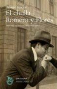 el chulla romero y flores-jorge icaza-9788494435584