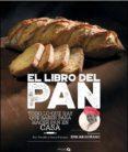 EL LIBRO DEL PAN - 9788494519284 - ERIC TREUILLE
