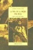 LA VIDA DE LA MUJER PIEL ROJA: COMO VIVIAN MIS ABUELAS - 9788497162784 - BEVERLY HUNGRY WOLF