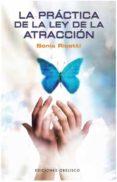 LA PRACTICA DE LA LEY DE LA ATRACCION - 9788497775984 - SONIA RICOTTI