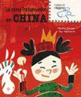 LA REINA TROTAMUNDOS EN CHINA (CABALLO VIAJERO) - 9788498252484 - VV.AA.