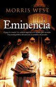 EMINENCIA - 9788498728484 - MORRIS WEST