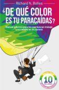 ¿de qué color es tu paracaídas? (ebook)-richard m. bolles-9788498752984