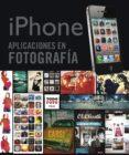 IPHONE APLICACIONES EN FOTOGRAFIA - 9788499282084 - VV.AA.