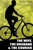 THE WIFE, THE HUSBAND & THE COURIER (EBOOK) - 9788826091884