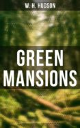 Google books uk descarga GREEN MANSIONS  de W. H. HUDSON (Spanish Edition)
