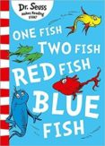 ONE FISH, TWO FISH, RED FISH, BLUE FISH: BLUE BACK BOOK (DR. SEUSS - BLUE BACK BOOK) - 9780008201494 - SEUSS DR