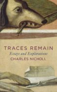 traces remain (ebook)-charles nicholl-9780141922294