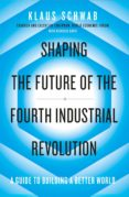 shaping the future of the fourth industrial revolution (ebook)-klaus schwab-9780241366394