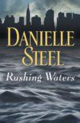 RUSHING WATERS - 9780345531094 - DANIELLE STEEL