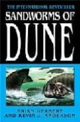SANDWORMS OF DUNE - 9780765351494 - BRIAN HERBERT