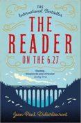 THE READER ON THE 6.27 - 9781447276494 - JEAN-PAUL DIDIERLAURENT