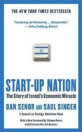 start-up nation: the story of israel s economic miracle-dan senor-saul singer-9781455502394