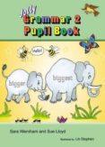 GRAMMAR 2 PUPIL BOOK - 9781844143894 - VV.AA.