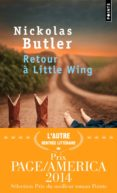 RETOUR A LITTLE WING - 9782757849194 - NICKOLAS BUTLER