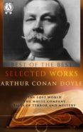 Ebooks archive descargar gratis SELECTED WORKS OF ARTHUR CONAN DOYLE
